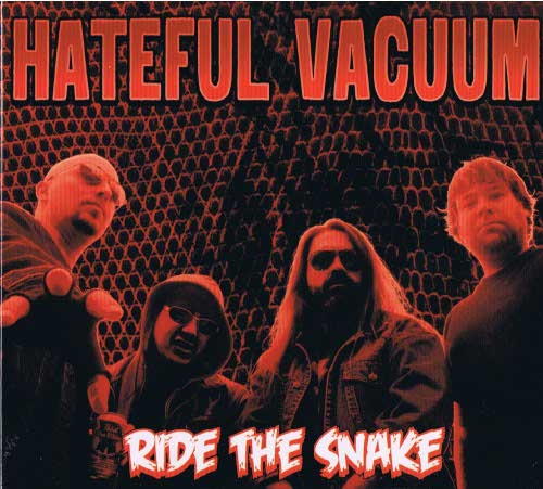 Hateful Vacuum - Ride The Snake